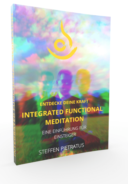 Integrated Functional Meditation - Das Buch