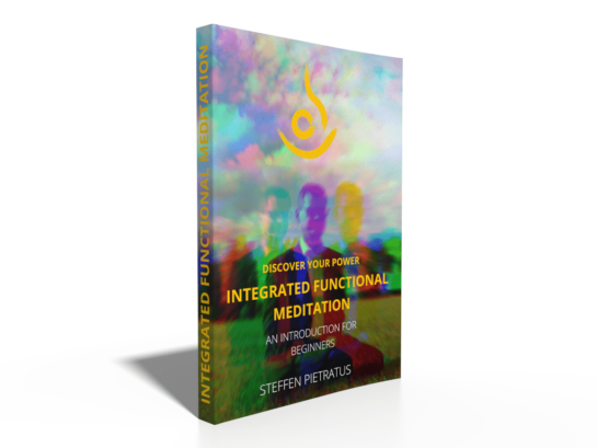 The Book - Integrated Functional Meditation